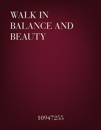 Walk In Balance And Beauty (SATB, Flute, and Percussion) Thumbnail