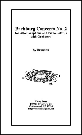 Bachburg Concerto No. 2 (Alto Sax and Piano Soloists with Orchestra)