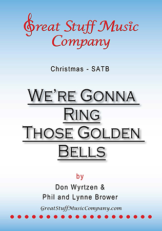 We're Gonna Ring Those Golden Bells