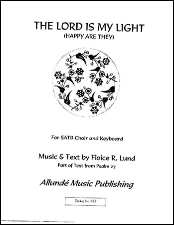 The Lord Is My Light