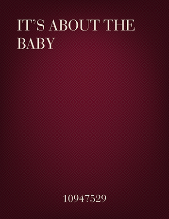 It's About the Baby