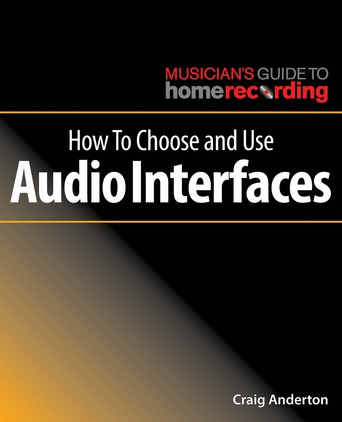 How to Choose and Use Audio Interfaces