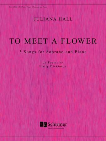 To Meet a Flower