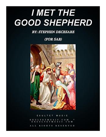 I Met the Good Shepherd (SAB)