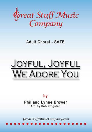 Joyful, Joyful, We Adore You