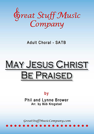 May Jesus Christ Be Praised Cover