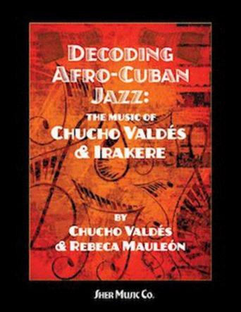 Decoding Afro-Cuban Jazz