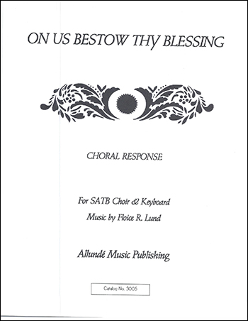 On Us Bestow Thy Blessing