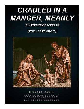 Cradled In A Manger, Meanly