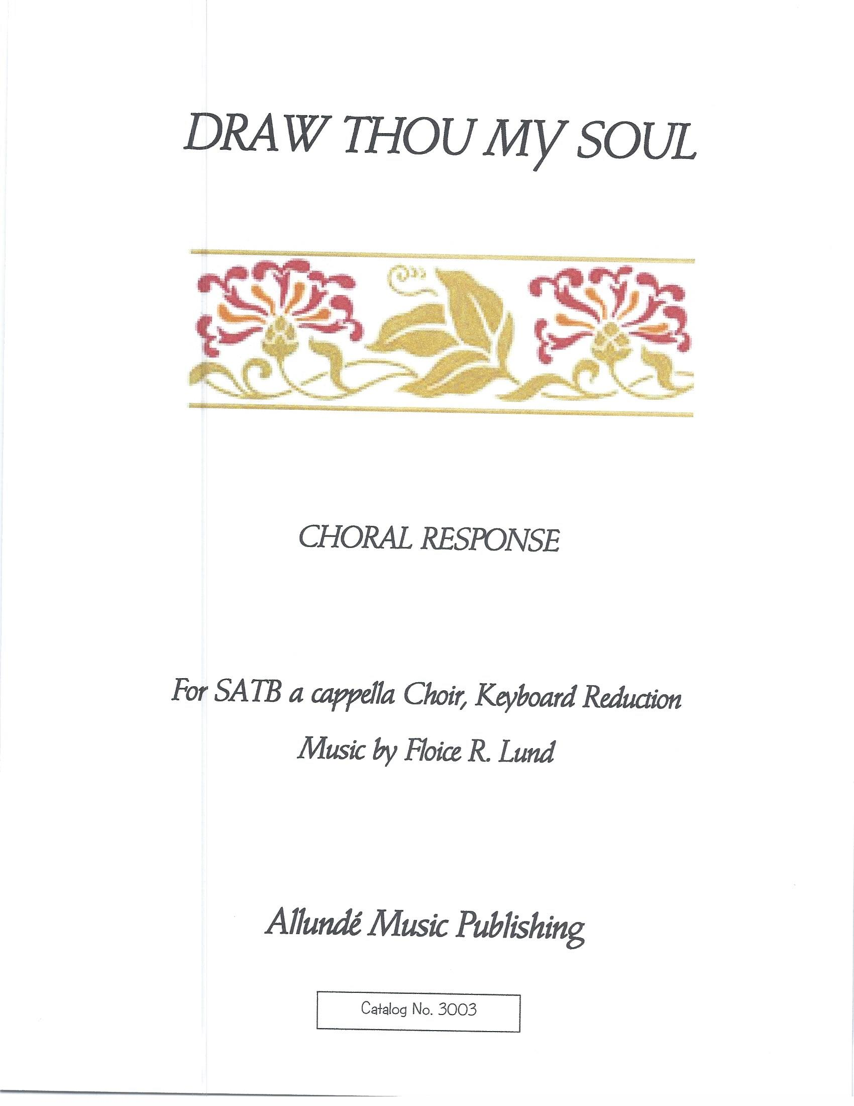 Draw Thou My Soul