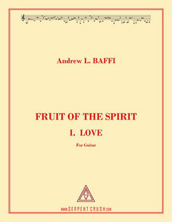 Fruit of the Spirit: I. Love