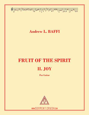 Fruit of the Spirit: II. Joy