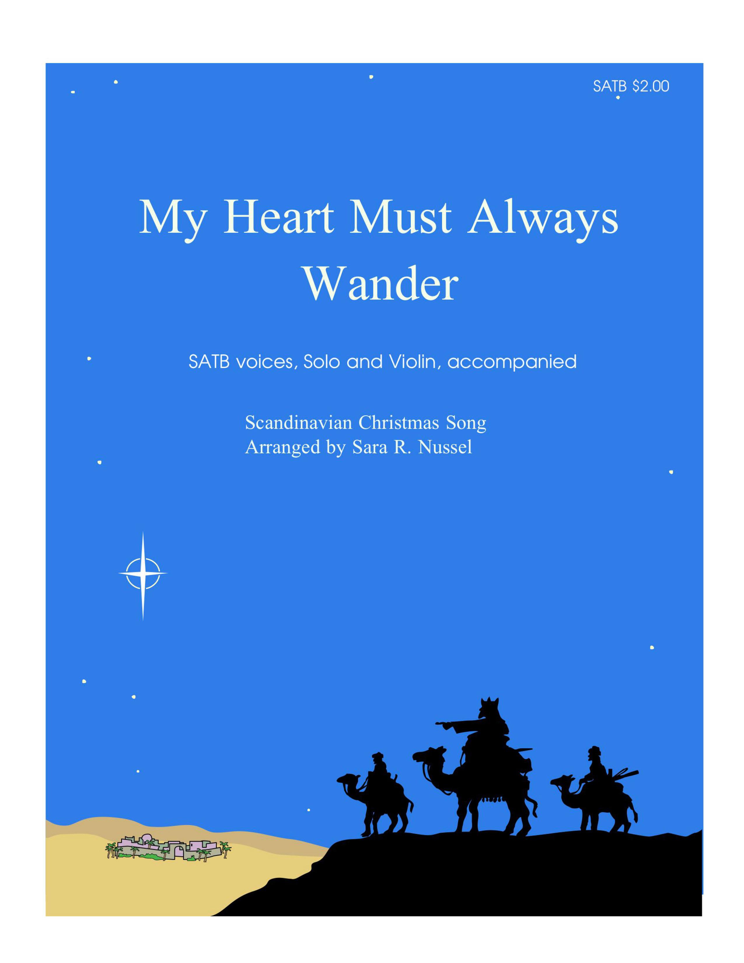 My Heart Must Always Wander