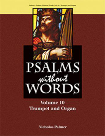 Psalms Without Words, Vol. 10