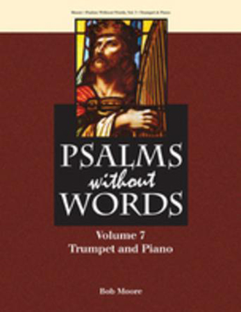 Psalms Without Words, Vol. 7