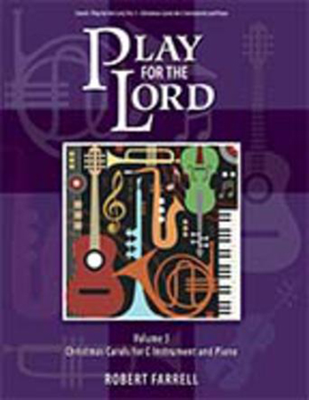 Play for the Lord, Vol. 5 Christmas Carols
