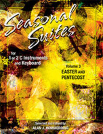 Seasonal Suites, Vol. 3 Easter and Pentecost
