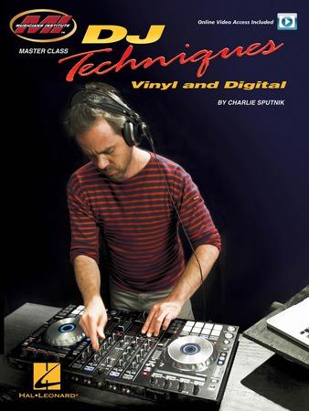 DJ Techniques Vinyl and Digital