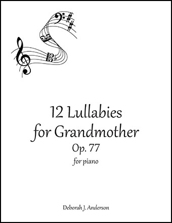 Twelve Lullabies for Grandmother