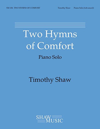 Two Hymns of Comfort