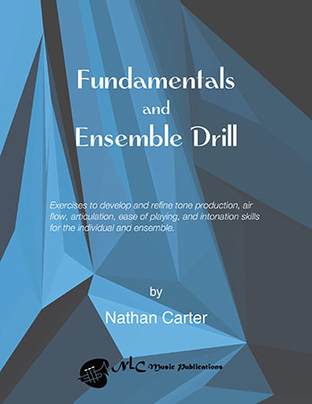 Fundamentals and Ensemble Drill