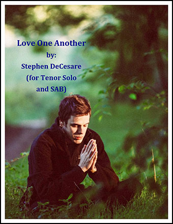 Love One Another (for Tenor Solo & SAB)