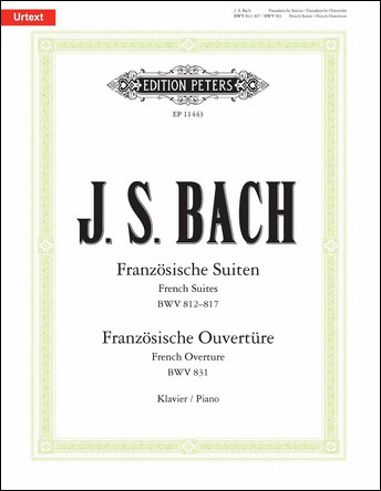French Suites, BWV 812-817 / French Overture, BWV 831