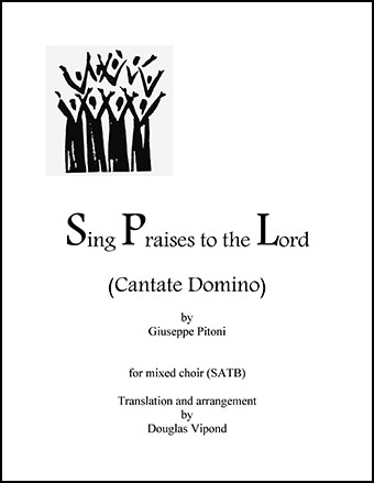 Sing Praises to the Lord (Cantate Domino)