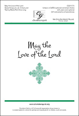 May the Love of the Lord