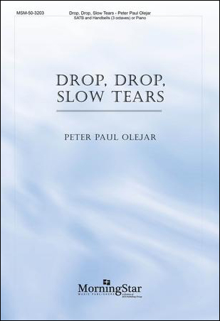 Drop, Drop, Slow Tears