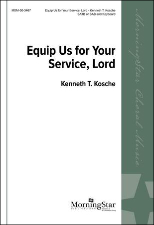 Equip Us For Your Service Lord