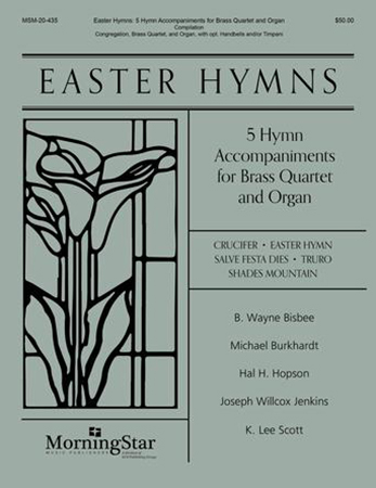 Easter Hymns: Five Hymn Accompaniments for Brass