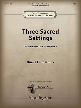Three Sacred Settings for Woodwind Quintet and Piano