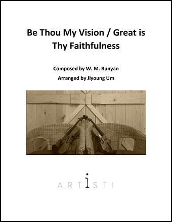 Be Thou My Vision/Great is Thy Faithfulness