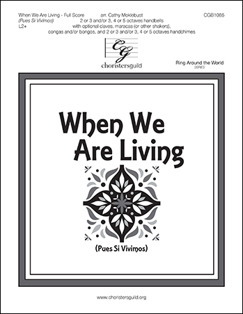 When We Are Living