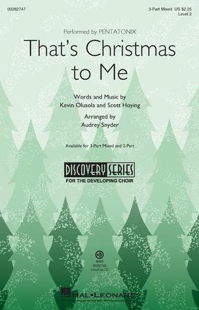 Pentatonix Thats Christmas To Me.That S Christmas To Me Three Part Mixed B J W Pepper