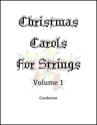 Christmas Carols For Strings Volume 1