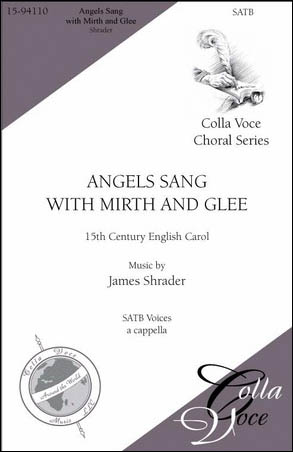 Angels Sang with Mirth and Glee