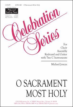 O Sacrament Most Holy