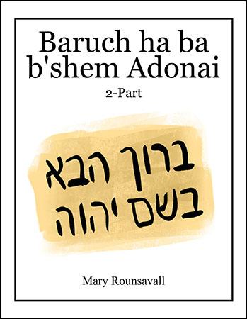 Baruch ha ba B'shem Adonai