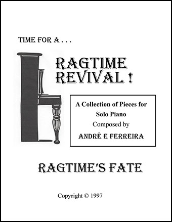 Ragtime's Fate