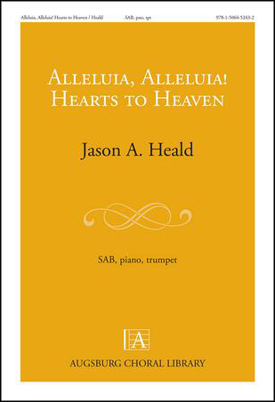 Alleluia, Alleluia! Hearts to Heaven