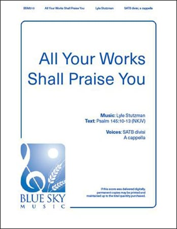 All Your Works Shall Praise You