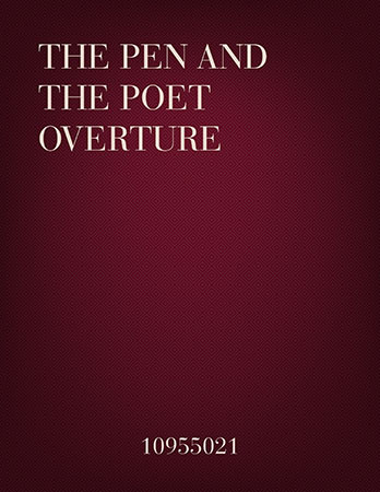 The Pen and the Poet Overture