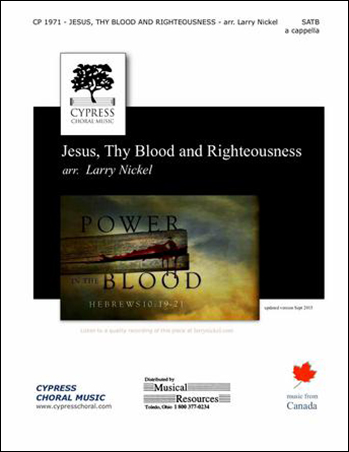 Jesus Thy Blood and Righteousness