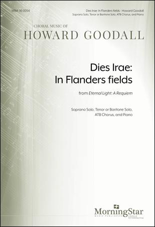 Dies Irae: In Flanders fields from Eternal Light : A Requiem
