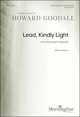 Hymn: Lead, kindly light from Eternal Light : A Requiem