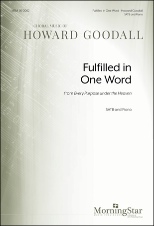 Fulfilled in One Word from Every Purpose Under the Heaven