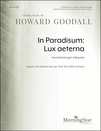 In Paradisum : Lux Aeterna from Eternal Light : A Requiem