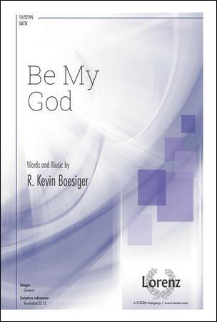 Be My God